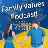 Family Values Podcast artwork