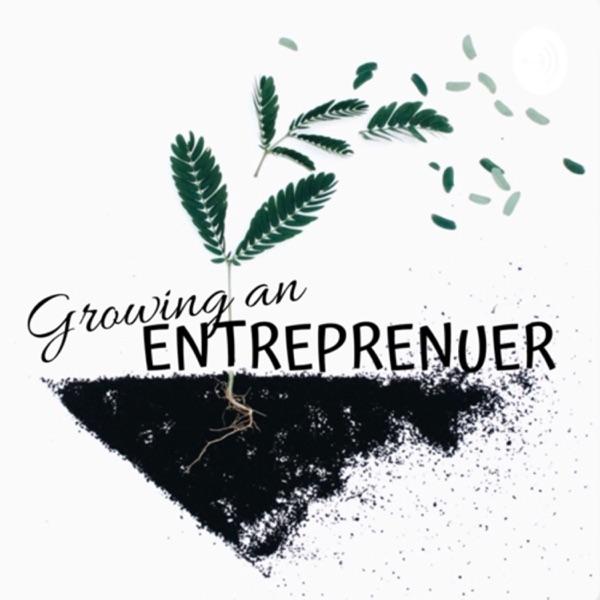 Growing an Entrepreneur