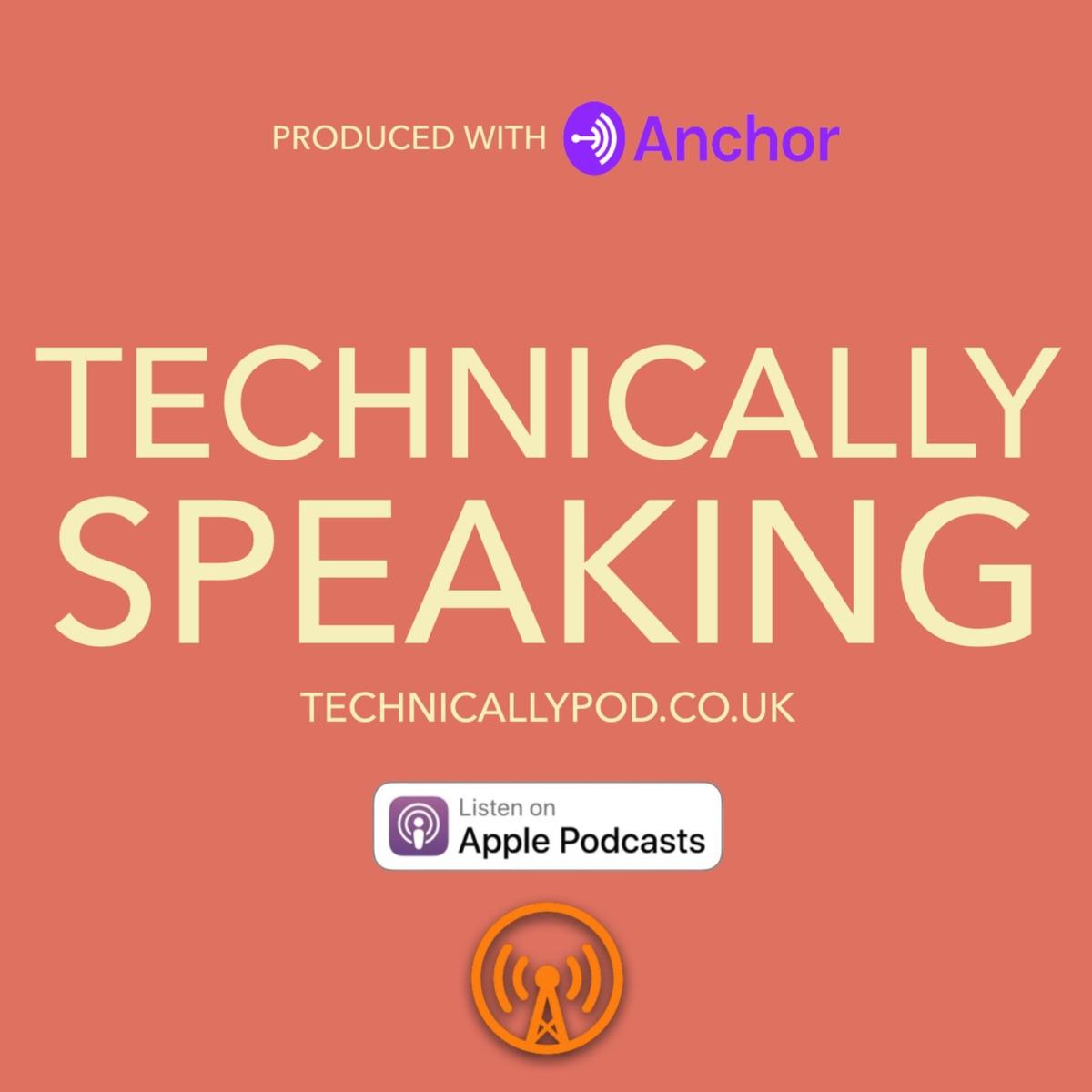 Technically Speaking