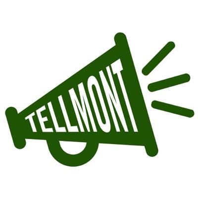 Tellmont Podcast