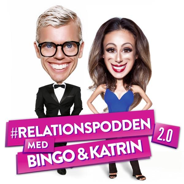 Relationspodden 2.0 - Med Bingo & Katrin
