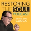 Restoring the Soul with Michael John Cusick artwork