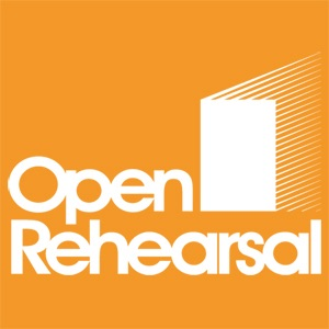 Open Rehearsal Podcast