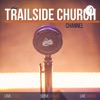The Trailside Church Channel artwork