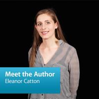 Eleanor Catton: Meet the Author podcast
