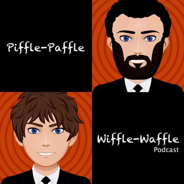Piffle-Paffle Wiffle-Waffle Podcast