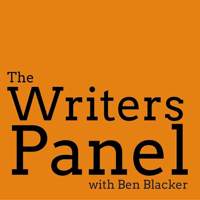Podcast cover art for The Writers Panel with Ben Blacker
