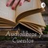 Audiolibros y Cuentos