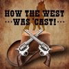 How the West Was 'Cast artwork