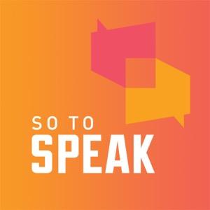 So to Speak: The Free Speech Podcast
