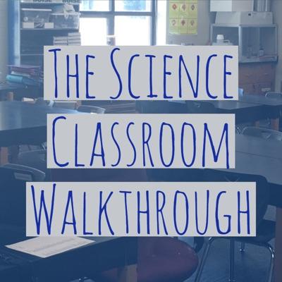 Science Classroom Walkthrough