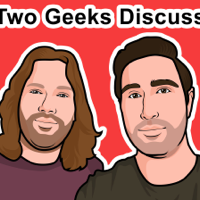 Two Geeks Discuss Podcast podcast