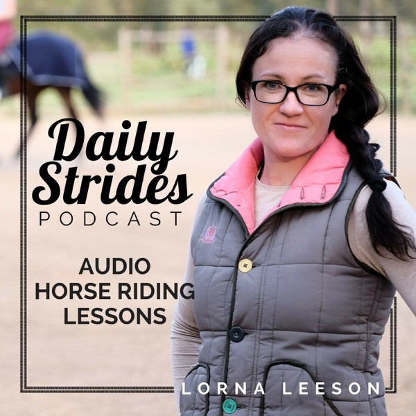Daily Strides Podcast for Equestrians