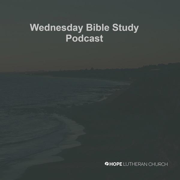 Wednesday Bible Study Podcast