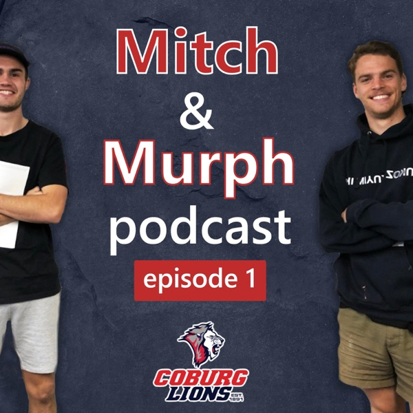 The Mitch and Murph Podcast