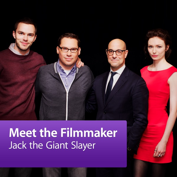 Jack the Giant Slayer: Meet the Filmmakers