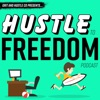 Hustle To Freedom: Everyday People Creating Extraordinary Side Hustles artwork