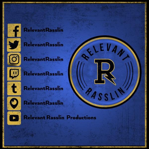 Relevant Rasslin Productions!
