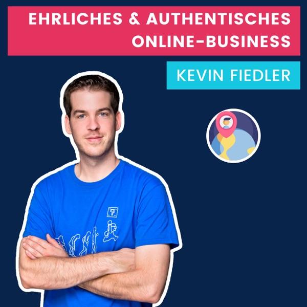 Kevin Fiedler Show - Ehrliches & authentisches Online-Business