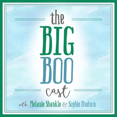 The Big Boo Cast:Melanie Shankle & Sophie Hudson