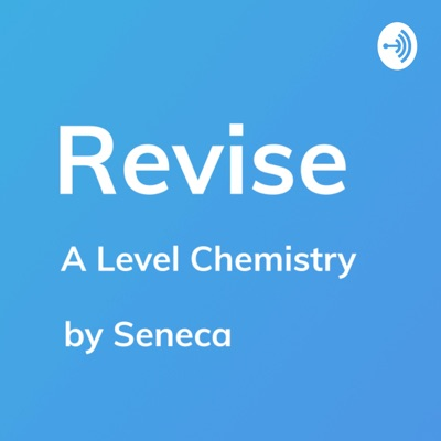 Revise - A Level Chemistry Revision