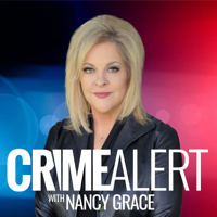 Crime Alert with Nancy Grace podcast