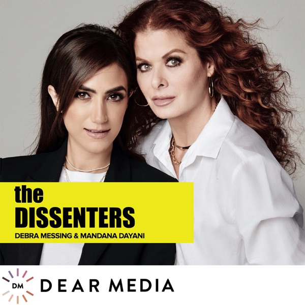 The Dissenters with Debra Messing and Mandana Dayani banner image