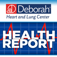 Deborah Heart and Lung Center Health Report podcast