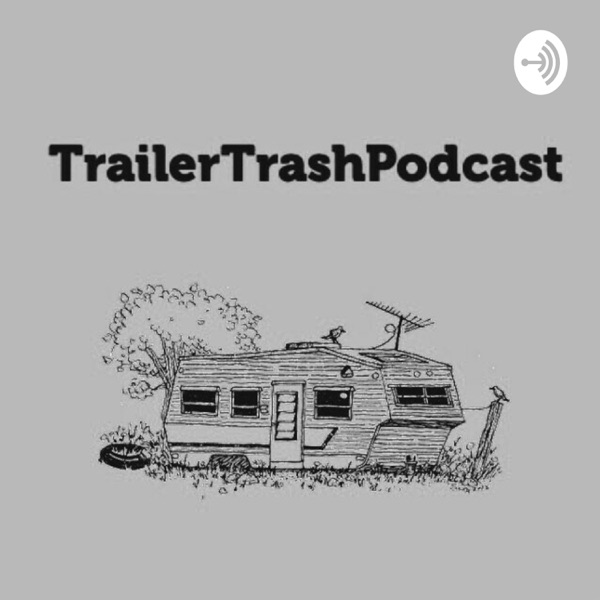 TrailerTrashPodcast