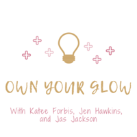 Own Your Glow podcast