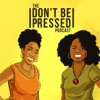 Don't Be Pressed artwork