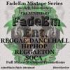 FadeEm Mixtape Series(Free Soul- HipHop-Reggae-Dancehall-Soca-Reggaeton Mixes) artwork