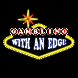 Gambling With an Edge