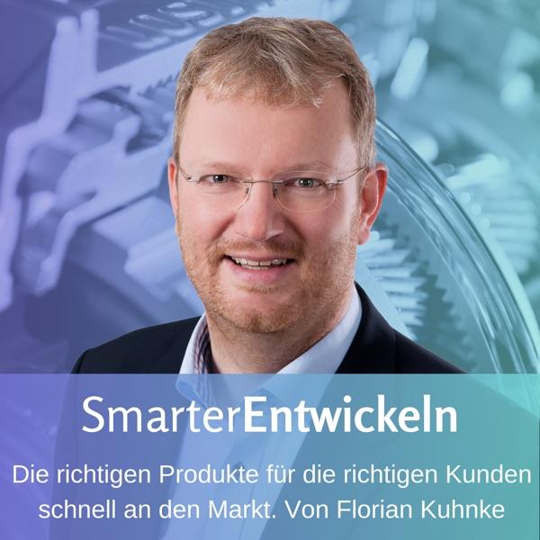 Smarter Entwickeln! Podcast über Produktentwicklung in Maschinenbau und Elektrotechnik, Produktmanagement, Business Strategie, Lean und Agile