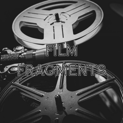Film Fragments