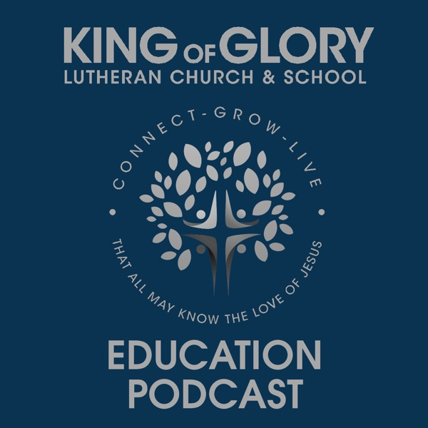 King of Glory Education Podcast