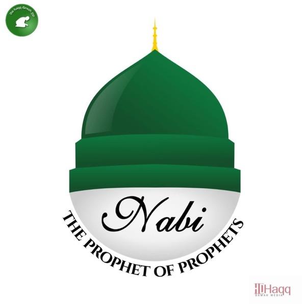 Nabi The Prophet of The Prophets
