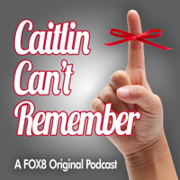 Caitlin Can't Remember podcast