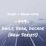 Daily, Dear, Decade