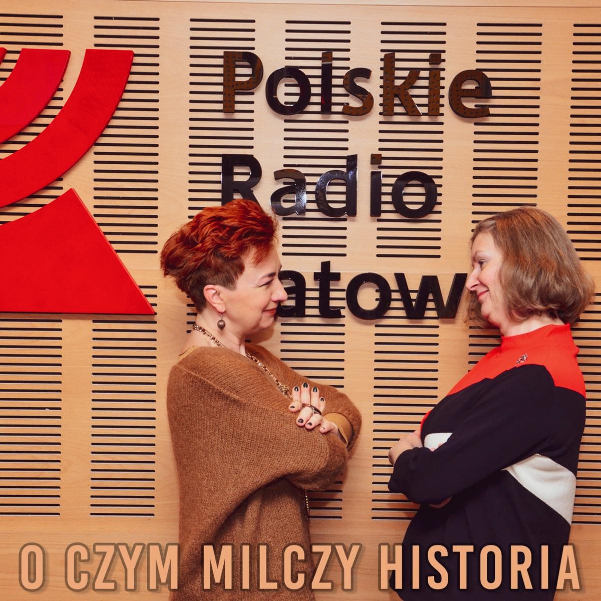 O czym milczy historia? | Radio Katowice