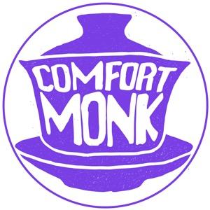Comfort Monk Podcast