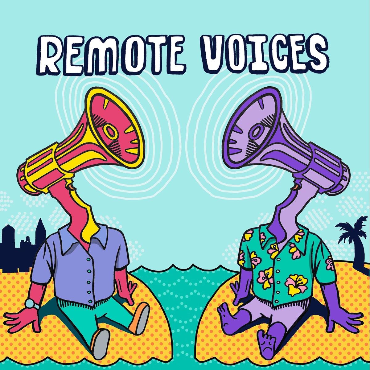 Remote Voices