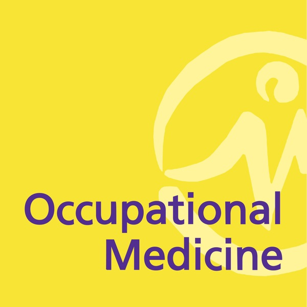The Occupational Medicine Podcast