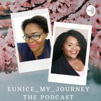 Eunice My Journey podcast