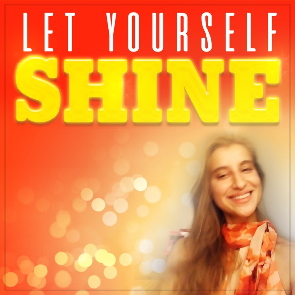 Let Yourself Shine Project!