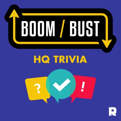 Boom/Bust: HQ Trivia:The Ringer