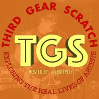 Third Gear Scratch podcast