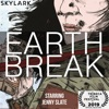Earth Break artwork