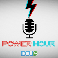 DCUfmPower Hour podcast