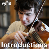 Introductions | WFMT podcast